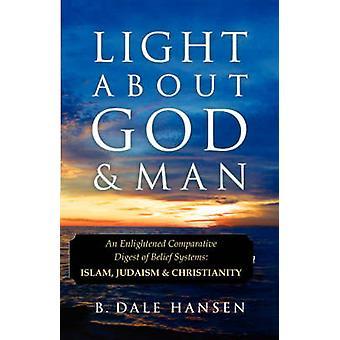 Light About God  Man by Hansen & B Dale