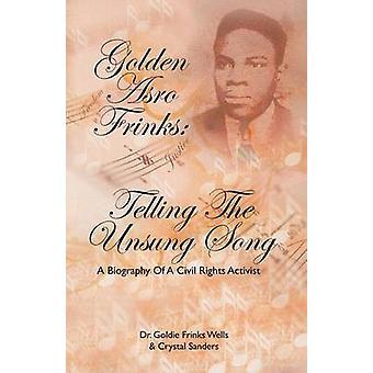 Złoty Asro Frinks mówiąc niedoceniana piosenki przez Wells & Goldie