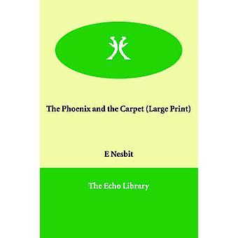 Phoenix och mattan av Nesbit & Edith
