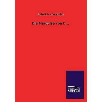 Die Marquise Von D.... da Kleist & Heinrich Von