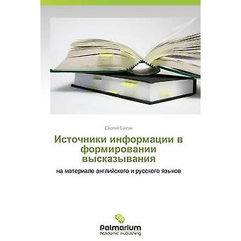 Istochniki Informatsii V Formirovanii Vyskazyvaniya door Sergey Buglak