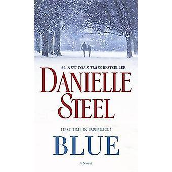 Blue by Danielle Steel - 9780425285404 Book