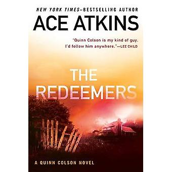 The Redeemers by Ace Atkins - 9780425282830 Book