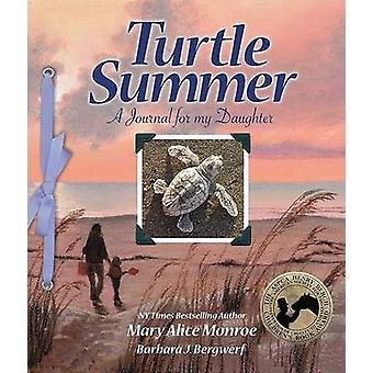 Turtle Summer - A Journal for My Daughter by Mary Alice Monroe - Barba