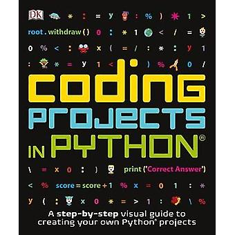 Coding Projects in Python by DK - 9781465461889 Book