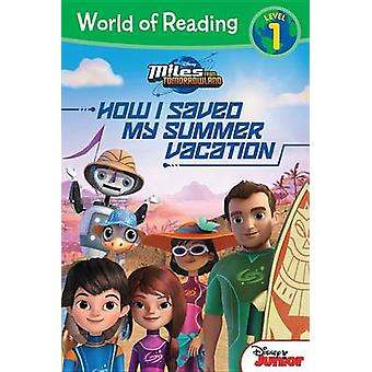 Miles from Tomorrowland - How I Saved My Summer Vacation by Disney Boo
