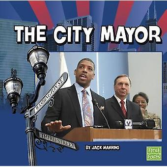The City Mayor by Jack Manning - 9781491403365 Book