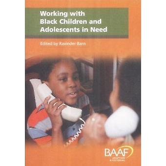 Working with Black Children and Adolescents in Need - A Practical Guid