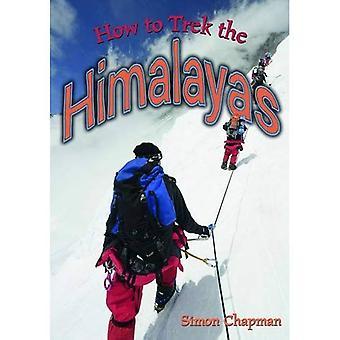 Hur man Trek Himalaya (Wow! Fakta (G))