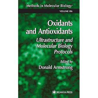 Antioxidantien und Antioxidantien Ultrastruktur- und Molekularbiologie-Protokolle von Armstrong & Donald