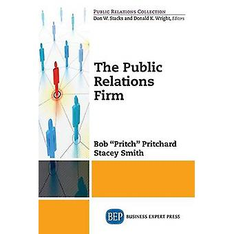 The Public Relations Firm by Smith & Stacey