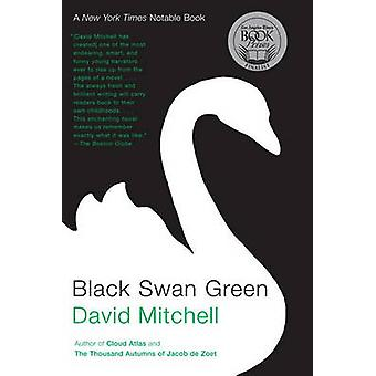 Black Swan Green by David Mitchell - 9780812974010 Book