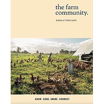 Farm Community by Emma Lane