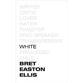 White par Bret Easton Ellis