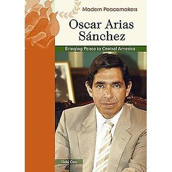 Oscar Arias Sanchez door Vicki Cox - 9780791089996 boek