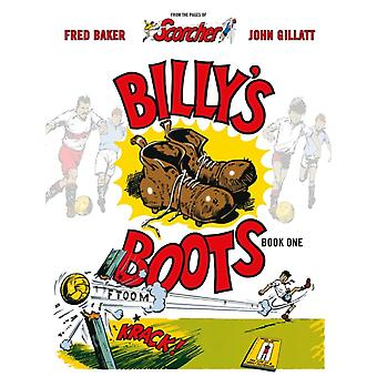 Billys Boots  The Legacy Of DeadShot Keen by Fred Baker & Illustrated by John Gillatt