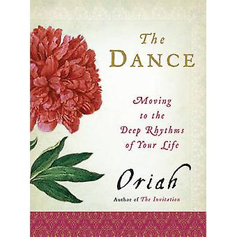 Dance The by Oriah