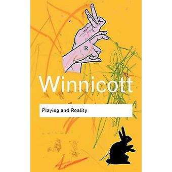Spille og virkelighet av D. W. Winnicott - Robert Rodman - 978041534546