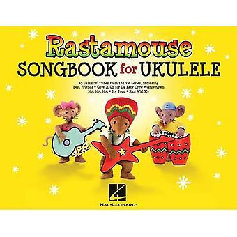 Rastamouse Songbook For Ukulele Uke Bk (Easy Instrumental Playalong)
