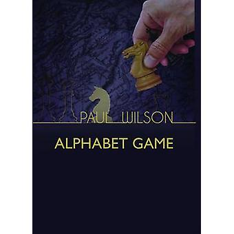 The Alphabet Game by Wilson & Paul