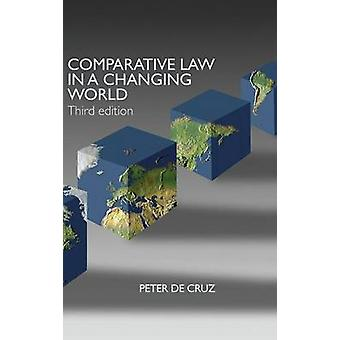 Comparative Law in a Changing World by De Cruz & Peter
