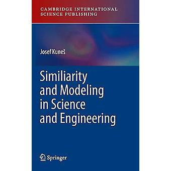 Similarity and Modeling in Science and Engineering by Kune & Josef