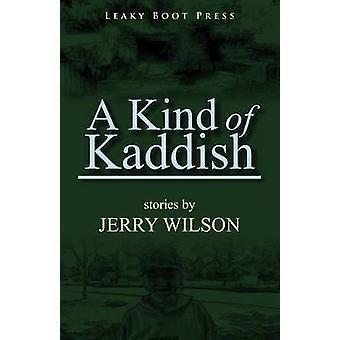 A Kind of Kaddish by Wilson & Jerry