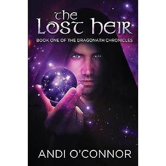 The Lost Heir by OConnor & Andi
