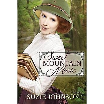 Sweet Mountain Music by Johnson & Suzie
