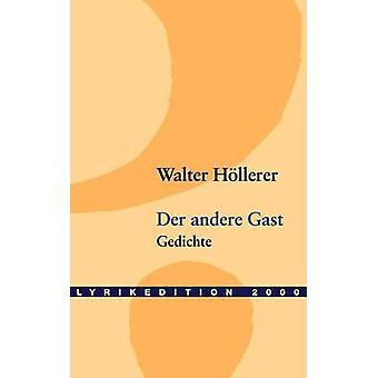 Der andere Gast by Hllerer & Walter