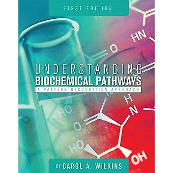 Understanding Biochemical Pathways - A Pattern-Recognition Approach by