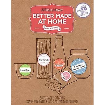 Better Made at Home - Salty - Sweet - Satisfying Snacks and Pantry Sta