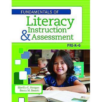 Grunderna i läs- och skrivkunnighet Undervisning och bedömning - Pre K-6 av Mart