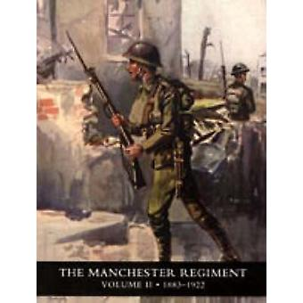 History of the Manchester Regiment (63rd and 96th Regiments) - Volumes