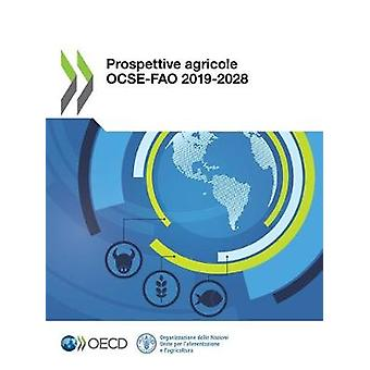 Prospettive Agricole Ocse-Fao 2019-2028 by Oecd - 9789264881105 Book