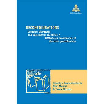 Reconfigurations - Canadian Literatures and Postcolonial Identities Li