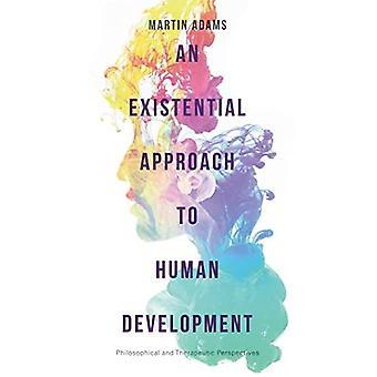 An Existential Approach to Human Development