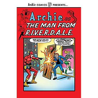 The Man From R.i.v.e.r.d.a.l.e by Archie Superstars - 9781682558454 B
