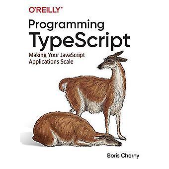 Programmering TypeScript - Gør din JavaScript Applications Scale ved