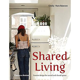 Shared Living - Interior design for rented and shared spaces by Emily