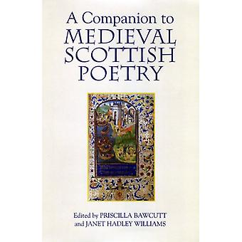 A Companion to Medieval Scottish Poetry by Priscilla Bawcutt - 978184