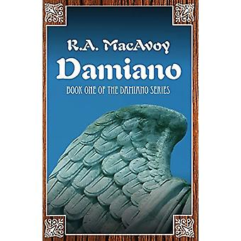 Damiano by R. A. MacAvoy - 9781497642232 Book