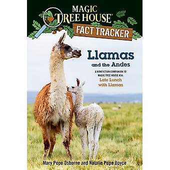 Llamas and the Andes  A Nonfiction Companion to Magic Tree House 34 Late Lunch with Llamas by Mary Pope Osborne