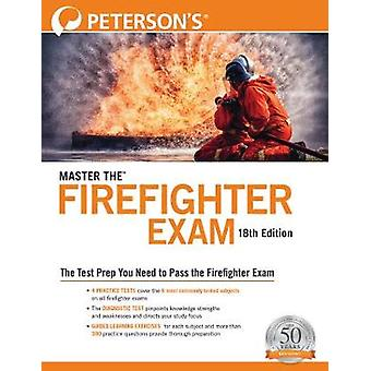 Master the Firefighter Exam by Peterson's - 9780768943740 Book