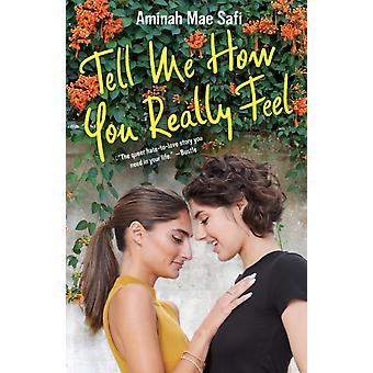 Tell Me How You Really Feel by Safi & Aminah Mae