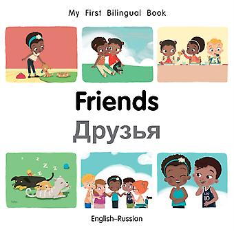 My First Bilingual BookFriends EnglishRussian by Patricia Billings
