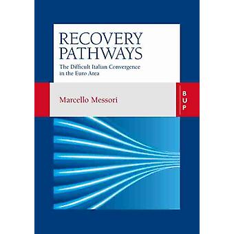 Recovery Pathways by Marcello Messori