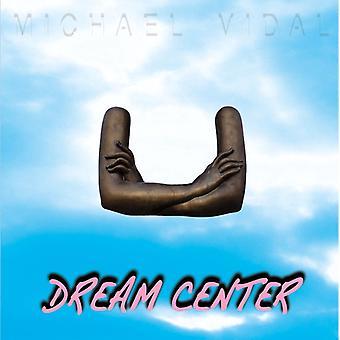 Michael Vidal - Dream Center [Vinyl] USA import