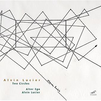 Lucier:Two Circles - Alter Ego Alvin Lucier [CD] USA import