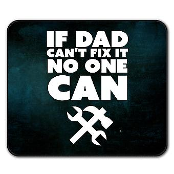If dad can't fix it  Non-Slip Mouse Mat Pad 24cm x 20cm | Wellcoda
